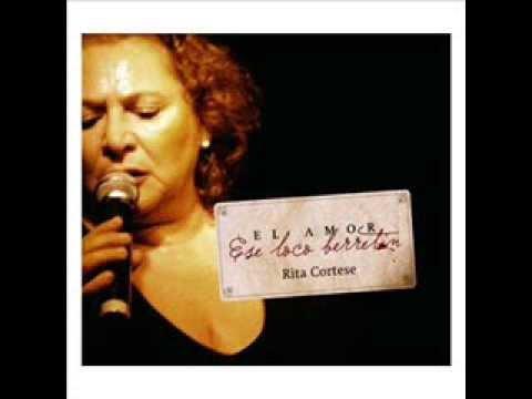 Rita Cortese  Nunca tuvo novio