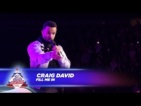 Craig David - 'Fill Me In' - (Live At Capital's Jingle Bell Ball 2017)