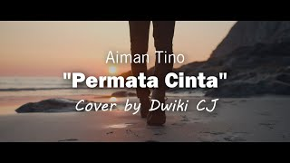 Download Lagu Aiman Tino - Permata Cinta (Official Music Video with Lyric) mp3