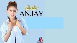 เพลงอินโดนีเซีย Anjay - iMeyMey