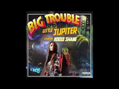 Kodie Shane - Like A Rockstar ( Big Trouble Little Jupiter )