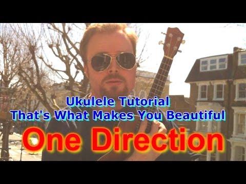 One Direction - What Makes You Beautiful (Ukulele Tutorial)