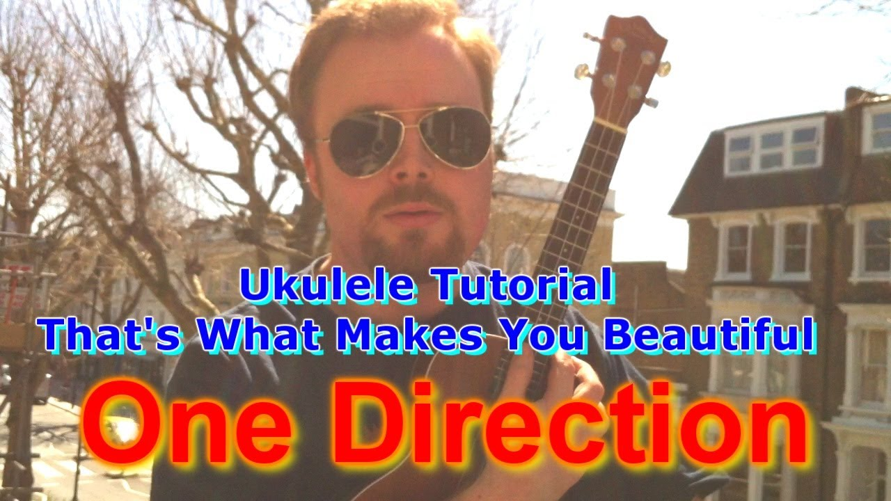 One direction what makes you beautiful ukulele tutorial youtube hexwebz Image collections