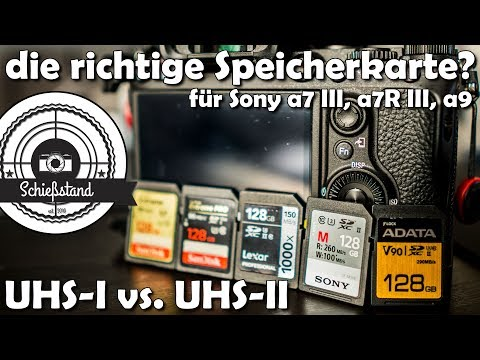 📷 UHS-II vs. UHS-I - die richtige Speicherkarte 💾 für eure Sony a7 III, a7R III oder a9!