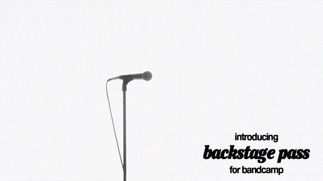 Introducing: Backstage Pass on BandCamp!