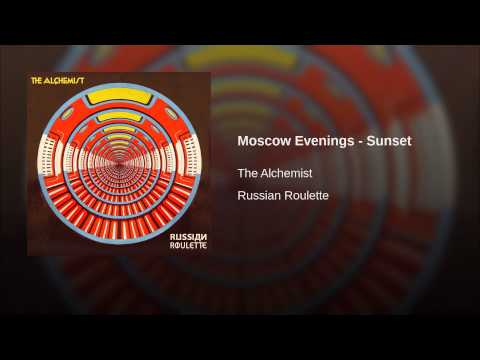 Moscow Evenings - Sunset