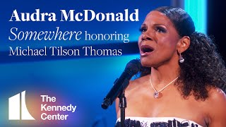 Audra McDonald - Somewhere (Michael Tilson Thomas Tribute) | 2019 Kennedy Center Honors YouTube Videos