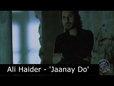 Jaanay Do by Ali Haider   ArtistAloud
