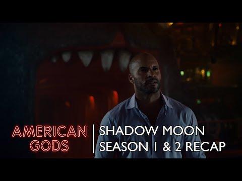 Shadow Moon Recaps Season 1 And 2 | American Gods