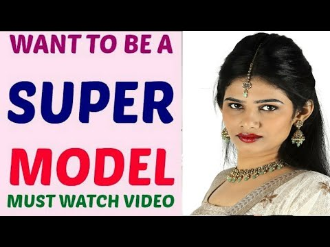 How to become a successful super model 7 best modeling tips in how to become a successful super model 7 best modeling tips in hindi by film maker ratan k gupta ccuart Gallery