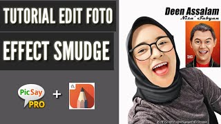 Tutorial edit foto smudge picsay pro