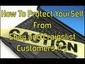 """""""How To Protect Yourself From  Ebay and Craigslist Customers""""  """"Glendon007"""""""