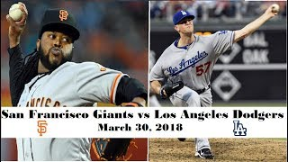 San Francisco Giants vs Los Angeles Dodgers Highlights || March 30, 2018