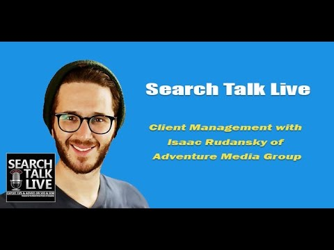 Client Management with Isaac Rudansky of Adventure Media Group