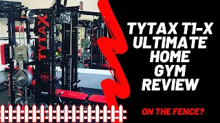 TYTAX T1-X: Ultimate Home Gym Full Review