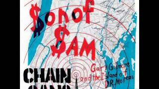 CHAIN GANG - gary gilmore and the island of dr moreau.wmv