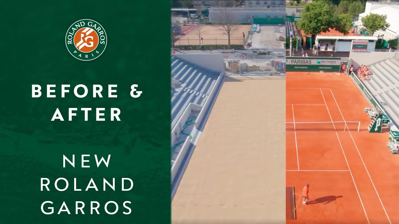 Before and After | New Roland Garros
