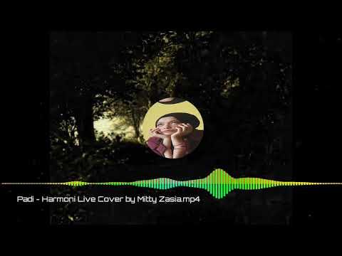 Padi - Harmoni cover by mitty zasia.spec