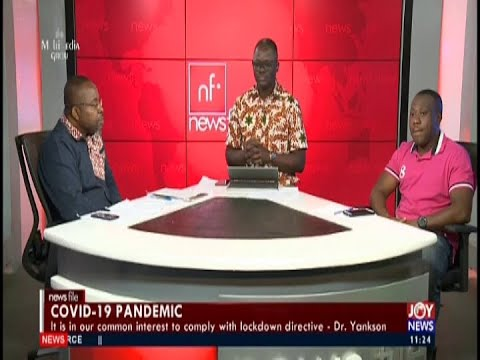 #Newsfile Full Discussion - Joy News (28-3-20)