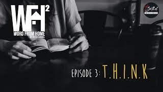 WFH (Word From Home) Season 2 -  EP 3 (English)  | T.H.I.N.K. | Peter Samuel Gollapalli