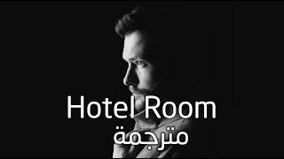 Calum Scott - Hotel Room - Lyrics Video مترجمة مع ليركس (اغنية رومانسية هادئة)