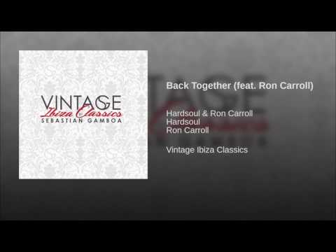 Back Together (feat. Ron Carroll)