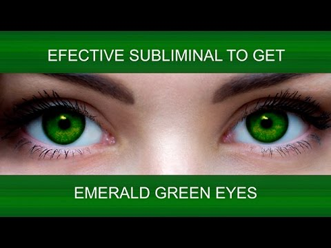 EMERALD GREEN EYES NATURALLY | SuperSubliminaL