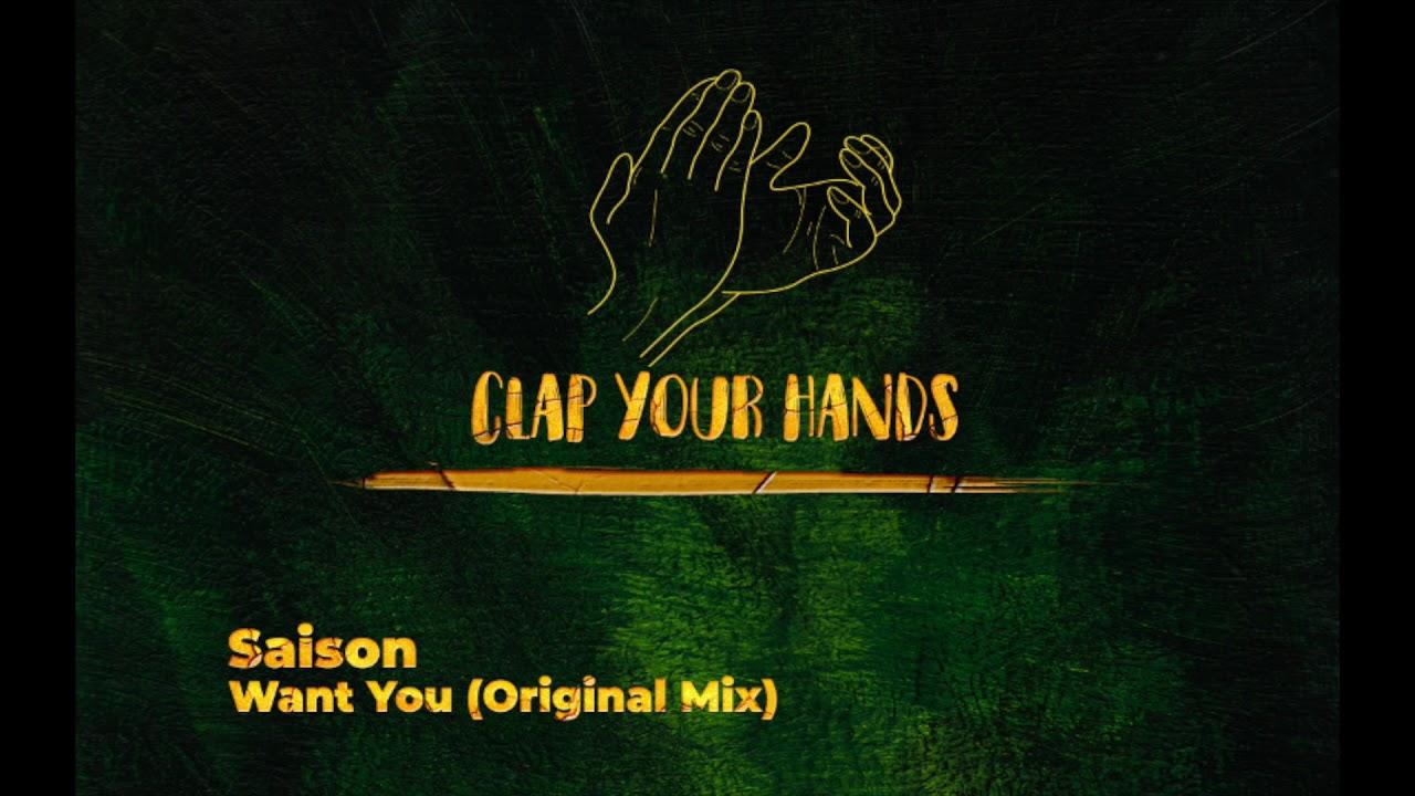 Saison - Want You (Original Mix)