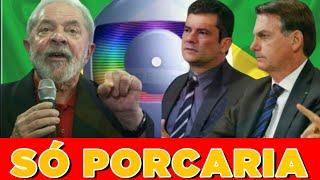 Lula detona Globo ministro e a Policia Federal- Bolsonaro reage com ameaças