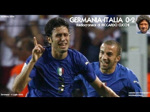 GERMANIA-ITALIA 0-2 - Radiocronaca di Riccardo Cucchi (4/7/2006) GROSSO - DEL PIERO (Radio Rai)