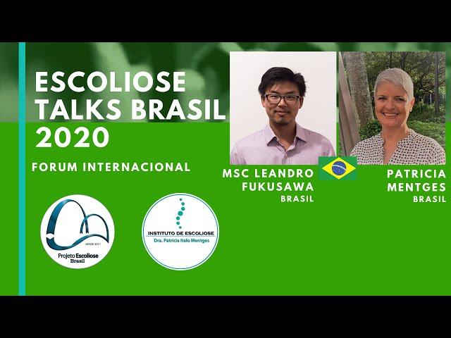 Escoliose: ferramentas para uma educação continuada MSc Leandro Fukusawa Escoliose Talks Brasil 2020