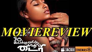 Oru Iyakkunarin Kadhal Diary Tamil movie review by Jackiesekar