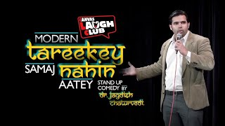 Mordern tareekey Hindi stand up comedy Video|Latest canvas laugh club 2018 by Dr. Jagdish Chaturvedi