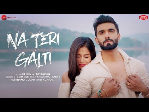 Na Teri Galti - Mr MNV & Rits Badiani|Stebin Ben,Aishwarya P|Ramji Gulati|Kumaar|Zee Music Originals