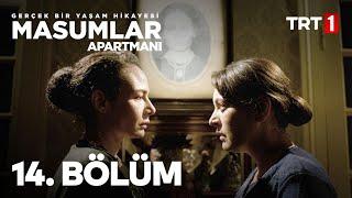 Masumlar Apartmanı 14. Bölüm