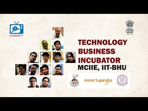 Documentary on Technology Business Incubator | TBI, MCIIE | IIT-BHU, Varanasi | Hindi