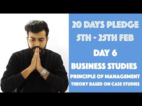 Day- 6 - Principles of Management - Theory based on Case Studies- class 12th #20dayspledge