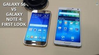 Samsung Galaxy S6 vs Galaxy Note 4: first look