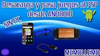 Como Descargar y Pasar juegos al PSP desde Android | Sin PC |