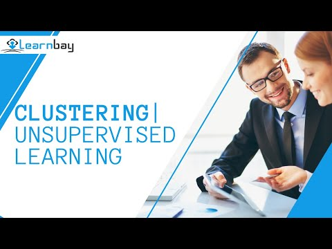 clustering-|-unsupervised-learning|-machine-learning-|-learnbay