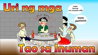 Uri ng mga Ka-Inuman   Pinoy Animation