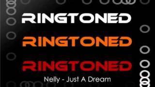 Video Nelly - Just A Dream RINGTONE (Download - Mediafire) download MP3, 3GP, MP4, WEBM, AVI, FLV April 2018