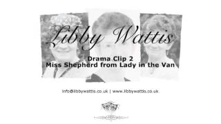 Drama Clip 2 Miss Shepherd from Lady in the Van
