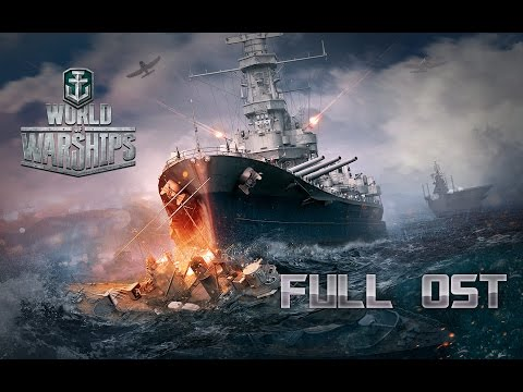 AWESOME World of Warships - COMPLETE SOUNDTRACK - Full OST [2+ Hours][HD]