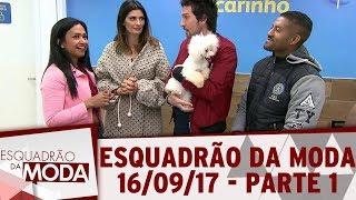 Video Esquadrão da Moda (17/09/17) | Parte 1 download MP3, 3GP, MP4, WEBM, AVI, FLV September 2017
