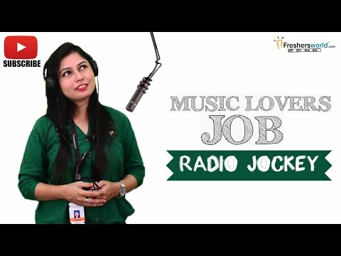 Job Roles For Radio Jockey – Radio,RJ,DJ,All India Radio