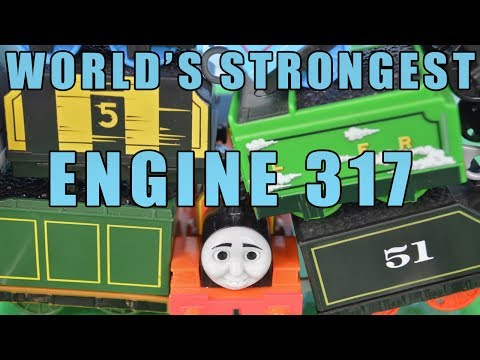 TENDERS Edition World's STRONGEST Engine 317: THOMAS AND FRIENDS