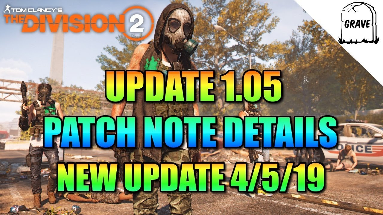 (PS4) The Division 2 Update 1 05! Patch Note Details April-5-19