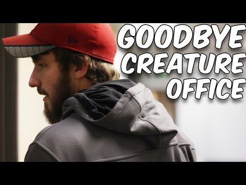 Goodbye Creature Office
