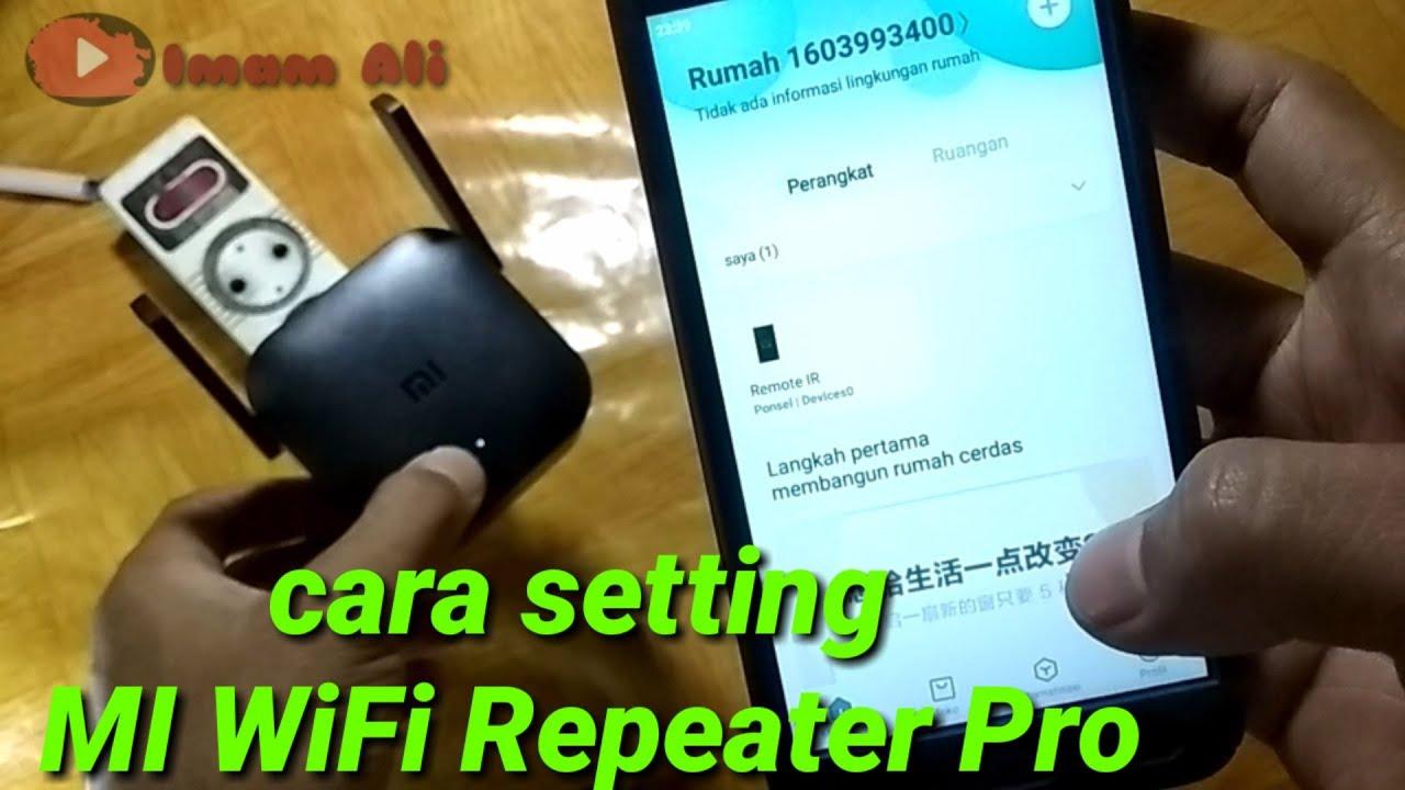 Cara Setting Xiaomi Wifi Repeater Pro    Wifi Extender ...